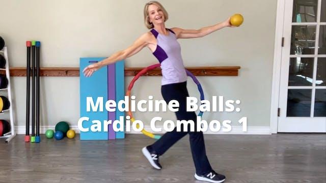 Medicine Balls:  Cardio Combos 1