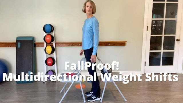 FallProof!  Multidirectional Weight Shifts
