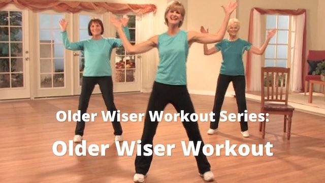 Older Wiser Workout Series: Older Wiser Workout