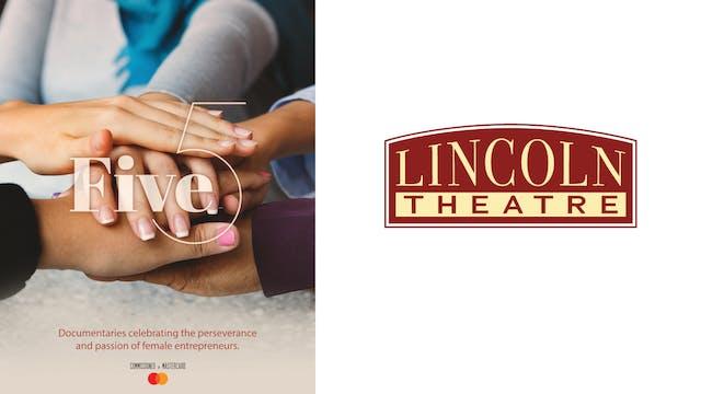 FIVE for Lincoln Theatre