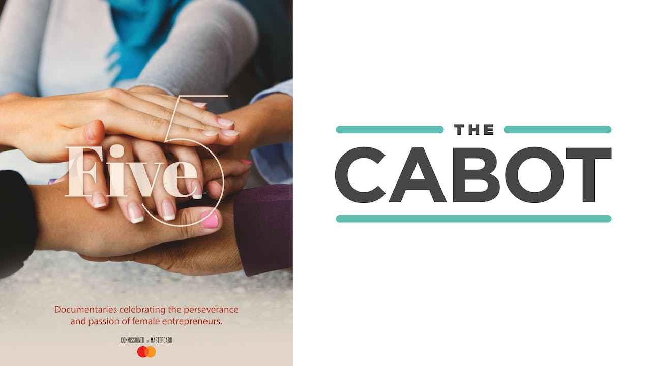 FIVE for The Cabot