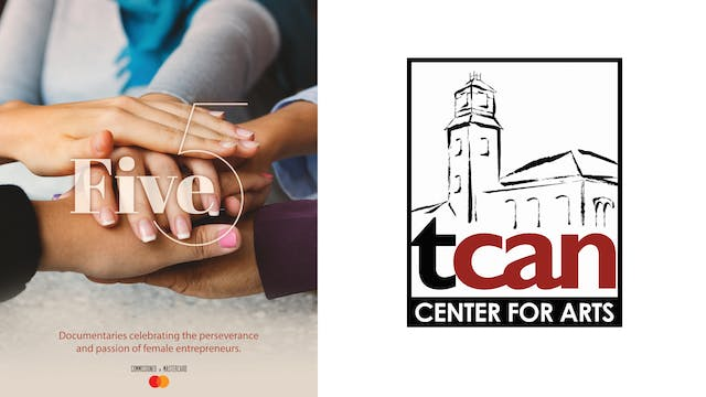 FIVE for TCAN - The Center for Arts in Natick