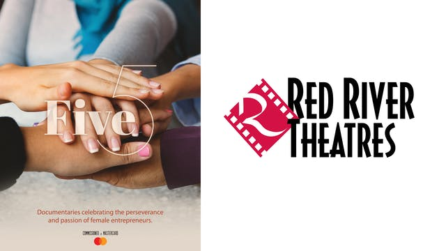 FIVE for Red River Theatres
