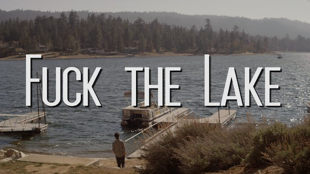 Fuck the Lake Deluxe Edition