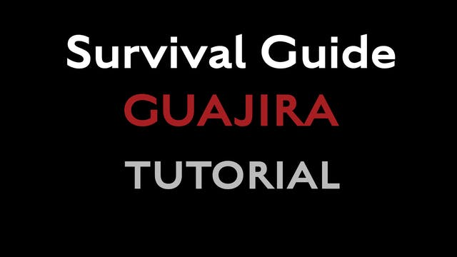 Survival Guide - Guajira