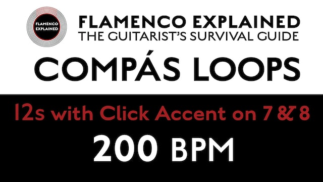 Compás Loops - 12s - With Click Accent on 7 & 8 - 200 BPM