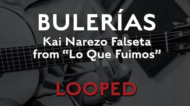 Friday Falseta - Bulerias Falseta by Kai Narezo from Lo Que Fuimos - LOOP