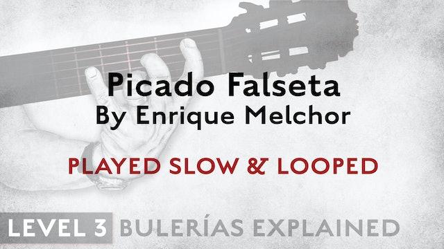 Bulerias Explained - Level 3 - Picado Falseta by Enrique Melchor - SLOW & LOOPED