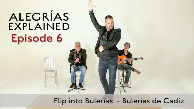 Alegrias Explained - Episode 06