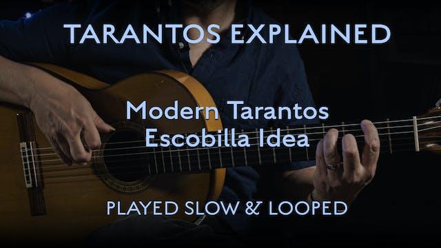 Tarantos Explained - Modern Escobilla...