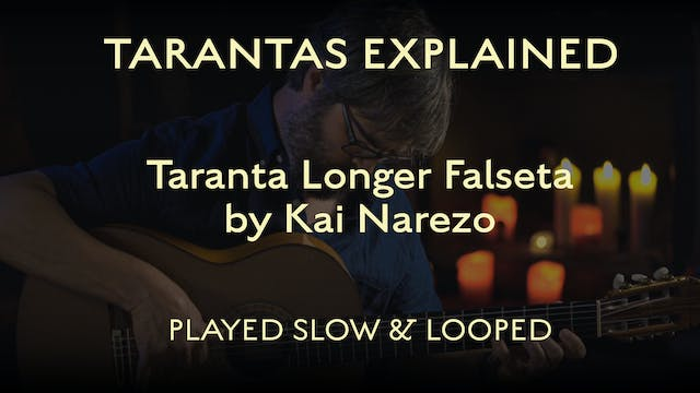 Tarantas Explained - Longer Falseta b...