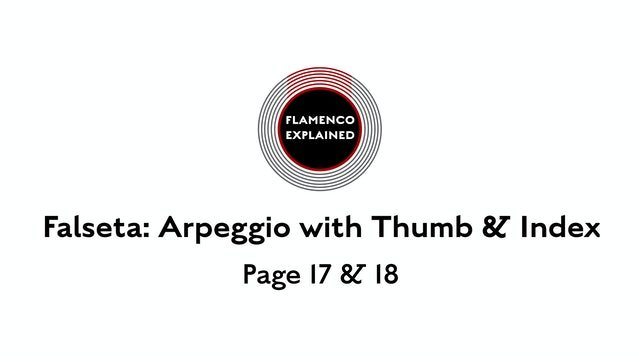 Solea Falseta Arpeggio Thumb & Index Pages 17 & 18
