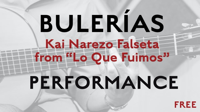 Friday Falseta - Bulerias Falseta by Kai Narezo from Lo Que Fuimos - Performance