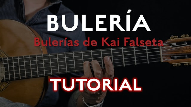 Friday Falseta - Bulerias de Kai Falseta - Tutorial