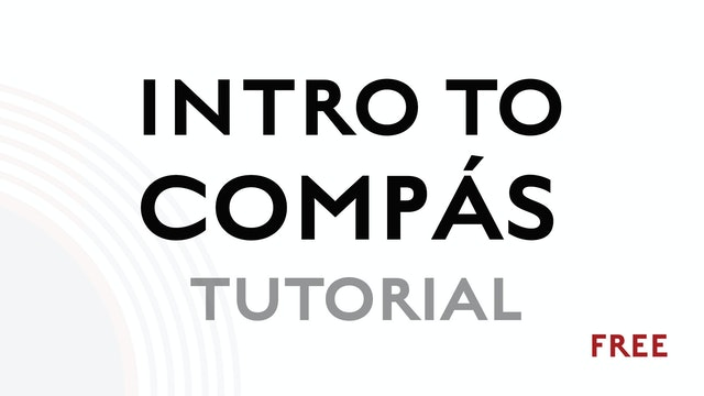 Introduction to Compás - Free Tutorial