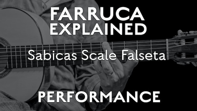 Farruca Explained - Sabicas Scale Falseta - PERFORMANCE