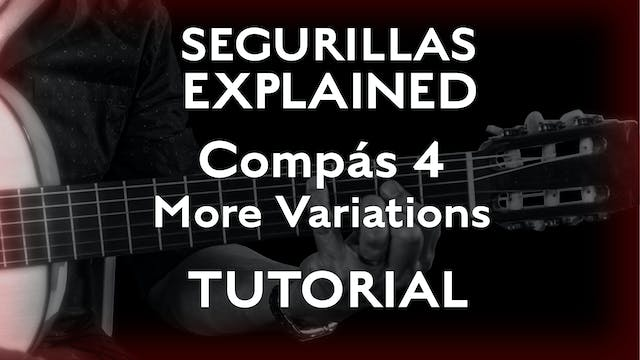 Seguirillas Explained - Compás 4 - Mo...