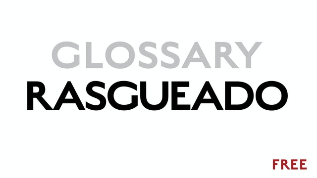 Rasgueado - Glossary Term