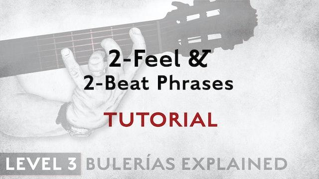 Bulerias Explained - Level 3 - 2-Feel & 2-Beat Phrases - TUTORIAL