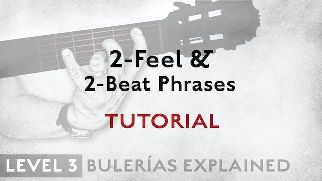 Bulerias Explained - Level 3 - 2-Feel...