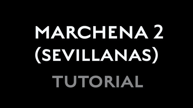 Marchena - Second Sevillana - Tutorial