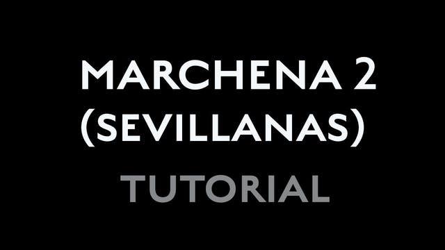 Marchena - Second Sevillana - Tutorial