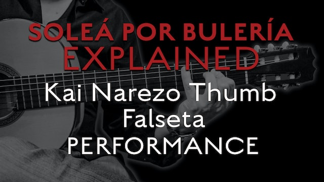 Solea Por Bulerias Explained - Kai Narezo Thumb Falseta - PERFORMANCE