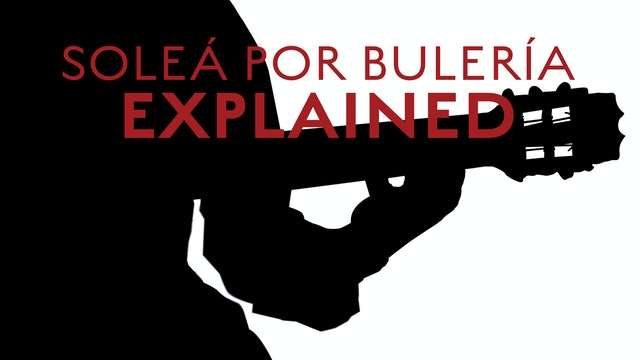 Solea Por Buleria Explained