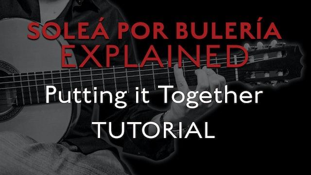 Solea Por Bulerias Explained - Putting it Together - TUTORIAL