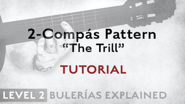 Bulerias Explained - Level 2 - 2-Compás Pattern The Trill - TUTORIAL