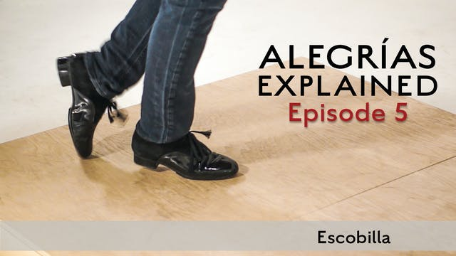 Alegrias Explained - Episode 05