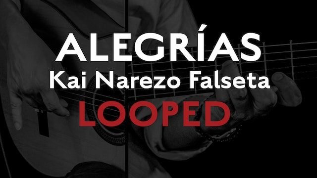 Friday Falseta - Alegrias - Kai Narezo Falseta LOOPED