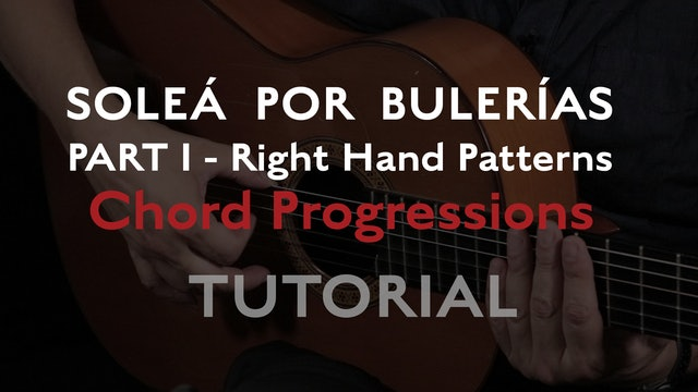 Solea Por Bulerias Right Hand Patterns Chord Progressions