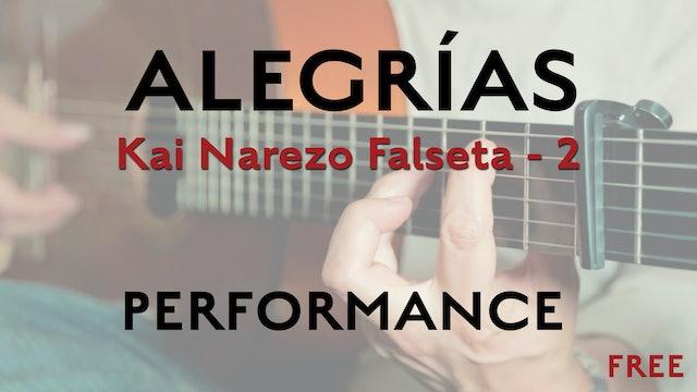 Friday Falseta Kai Narezo Alegrias Falseta #2 - Performance