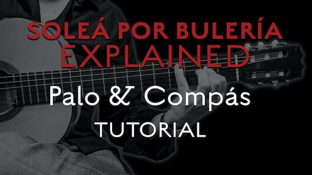 Solea Por Bulerias Explained - Palo & Compás - TUTORIAL