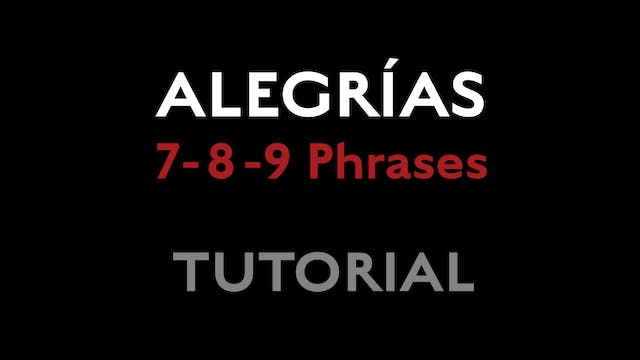 Alegrias 7 8 9 Phrases Tutorial