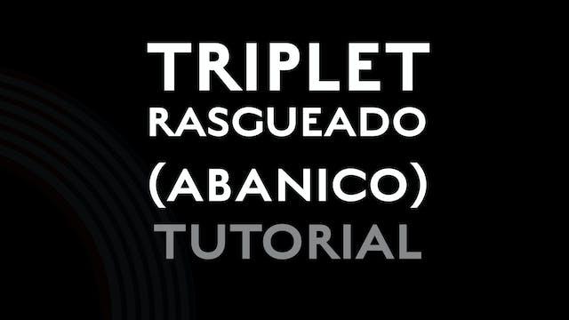 Triplet Rasgueado (abanico) - Tutorial
