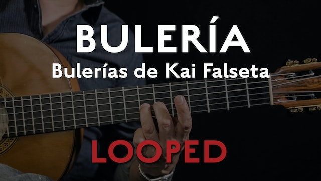Friday Falseta - Bulerias de Kai Falseta - LOOP