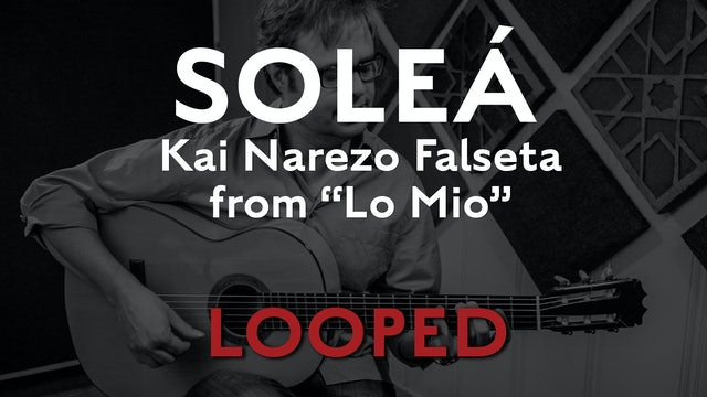 Friday Falseta - Kai Narezo Solea from Lo Mio - LOOP
