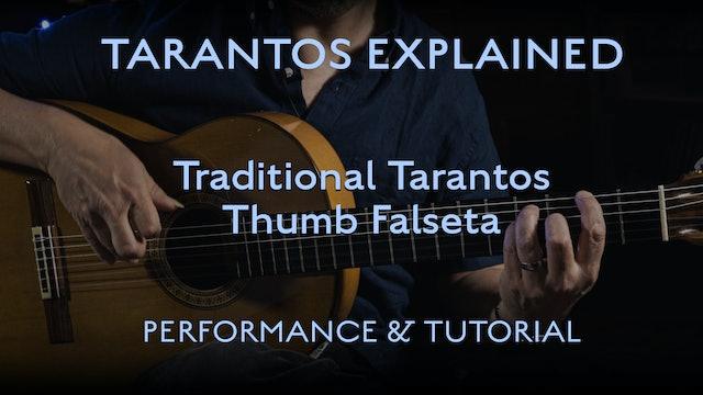 Tarantos Explained - Thumb Falseta - Performance & Tutorial