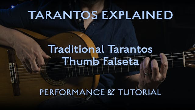 Tarantos Explained - Thumb Falseta - ...