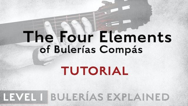 Bulerias Explained - Level 1 - The Four Elements of Bulerias Compás- TUTORIAL