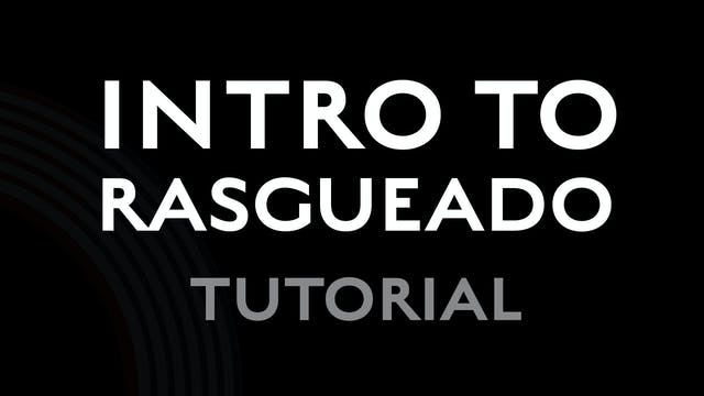 Introduction to Rasgueado - Tutorial
