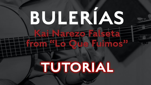 Friday Falseta - Bulerias Falseta by Kai Narezo from Lo Que Fuimos - Tutorial