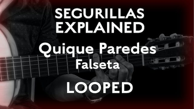 Seguirillas Explained - Quique Parede...