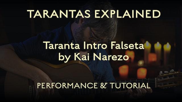 Tarantas Explained - Intro Falseta by Kai Narezo - Performance & Tutorial