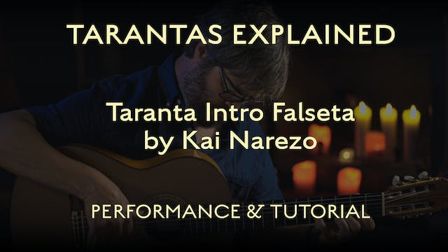 Tarantas Explained - Intro Falseta by...