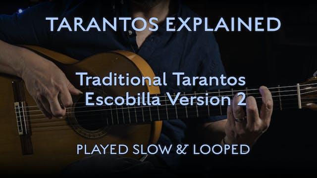 Tarantos Explained - Tarantos Escobil...