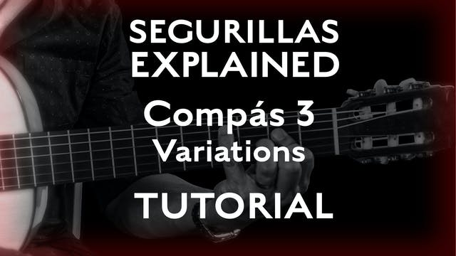 Seguirillas Explained - Compás 3 - Va...