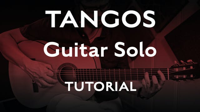 Tangos 1 - Guitar Solo - Tutorial